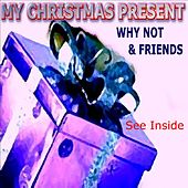 WHY NOT & Friends by Various Artists