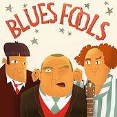 Blues Fools by Various Artists