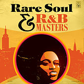 Rare Soul & R&B Masters by Various Artists