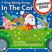 Sing Along Songs in the Car - Christmas Songs by Kidzone