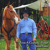 From a Cowboy's Heart by Steve Porter