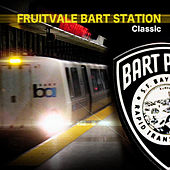 Fruitvale Bart Station Classic by Various Artists
