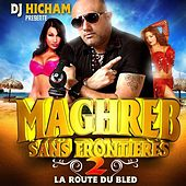 Maghreb sans frontière, vol. 2 (La route du bled) by Various Artists