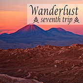 Wanderlust - Seventh Trip by Various Artists
