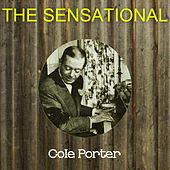 The Sensational Cole Porter by Cole Porter