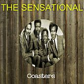 The Sensational Coasters by The Coasters