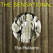 The Sensational the Platters by The Platters