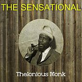 The Sensational Thelonious Monk by Thelonious Monk