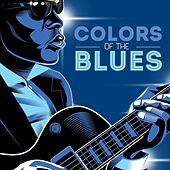 Colors of the Blues by Various Artists