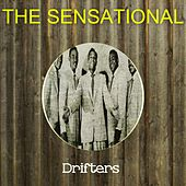 The Sensational Drifters by The Drifters