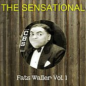 The Sensational Fats Waller, Vol. 1 by Fats Waller