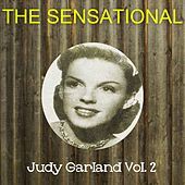 The Sensational Judy Garland Vol 02 by Judy Garland