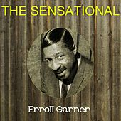 The sensational erroll garner by Erroll Garner
