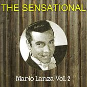 The Sensational Mario Lanza Vol 02 by Mario Lanza