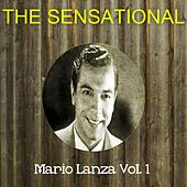 The Sensational Mario Lanza Vol 01 by Mario Lanza