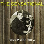 The Sensational Fats Waller, Vol. 2 by Fats Waller