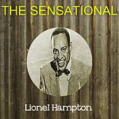 The Sensational Lionel Hampton by Lionel Hampton