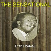 The Sensational Bud Powell by Bud Powell