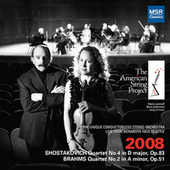 Shostakovich: String Quartet No. 4 - Brahms: String Quartet No. 2 - Dvořák: String Quartet No. 9 by The American String Project