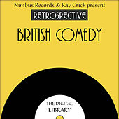 A Retrospective British Comedy by Various Artists