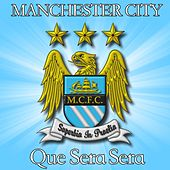 Que Sera Sera (Manchester City) by Doris Day