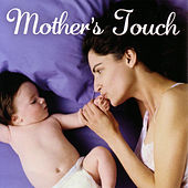 Mother's Touch by Various Artists