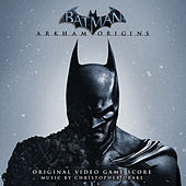 Batman: Arkham Origins - Original Video Game Score by Various Artists