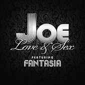 Love & Sex (feat. Fantasia) by Joe