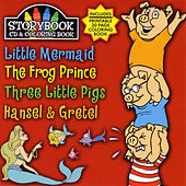 Story Book Cd & Coloring Book: Little Mermaid, The Frog Prince, Three Littl by Various Artists