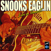 The Snooks Eaglin Live in Concert by Various Artists