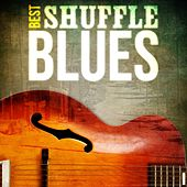 Best - Shuffle Blues by Various Artists