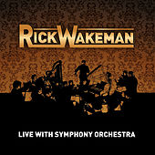 Live With Symphony Orchestra by Rick Wakeman