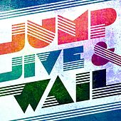 Jump Jive and Wail by Various Artists