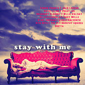 Stay with Me by Various Artists