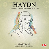 Haydn: Symphony No. 104 in D Major, Hob. I/104 (Digitally Remastered) by London Festival Orchestra