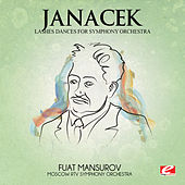 Janáček: Lashes Dances for Symphony Orchestra (Digitally Remastered) by Moscow RTV Symphony Orchestra