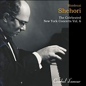 The Celebrated New York Concerts, Vol. 6 by Mordecai Shehori