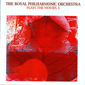 Plays The Movies 3 by Royal Philharmonic Orchestra