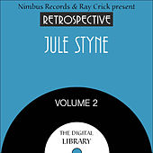 A Retrospective Jule Styne (Volume 2) by Various Artists