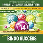 Bingo Success by Binaural Beat Brainwave Subliminal Systems