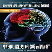 Subliminal Powerful Increase of Focus and Memory by Binaural Beat Brainwave Subliminal Systems