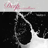 Deep par excellence, Vol. 3 by Various Artists
