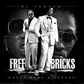 Free Bricks by Gucci Mane