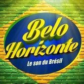 Belo Horizonte (Le son du Brésil) by Various Artists