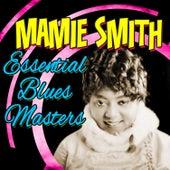 Essential Blues Masters von Mamie Smith