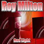 Red Light by Roy Milton