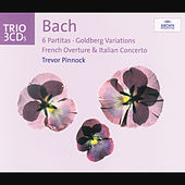Bach: 6 Partitas; Goldberg Variations; French Overture; Italian Concerto by Trevor Pinnock
