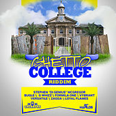 Ghetto College Riddim by Various Artists