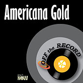 Americana Gold by Off the Record