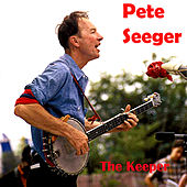 The Keeper by Pete Seeger